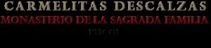 monasterio de la sagrada familia carmelitas descalzas pucol