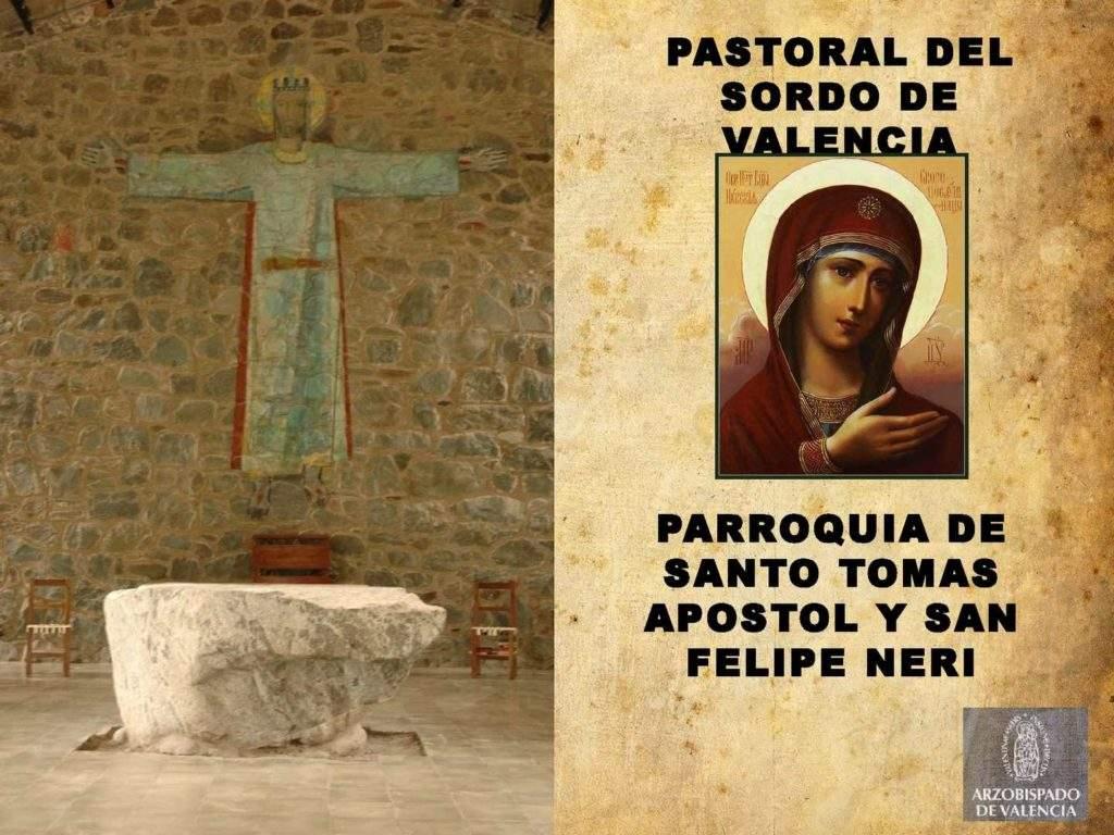 parroquia de santo tomas apostol y san felipe neri pastoral de sordos de valencia valencia